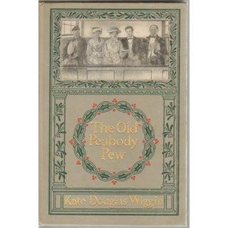 Kate Douglas Wiggin: The Old Peabody Pew, 1898