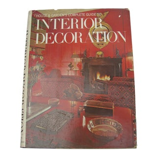 House & Garden's Complete Guide to Interior Decoration, 7 Edition, 1970 For Sale