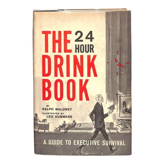 """The 24 Hour Drink Book: A Guide to Executive Survival"" Book"