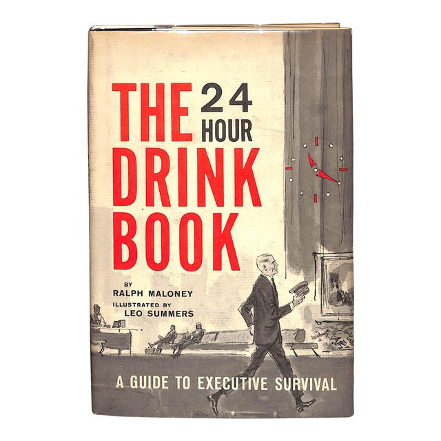 """The 24 Hour Drink Book: A Guide to Executive Survival"" Book For Sale"