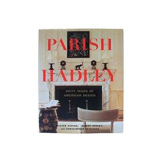 """First Edition Signed """"Parish-Hadley Sixty Years of American Design"""" Book For Sale"""