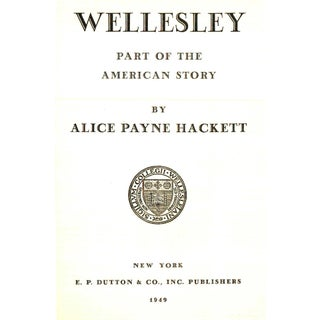"1949 ""Wellesley: Part of the American Story"" Collectible Book Preview"