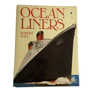 1977 Ocean Liners Book by Robert Wall For Sale