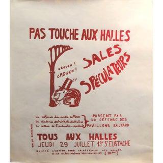 """1968 Original French Riot Poster - Paris Student Riot Poster """"Pas Touche Aux Halles"""" For Sale"""