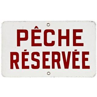 Vintage French Pêche Réservée Sign