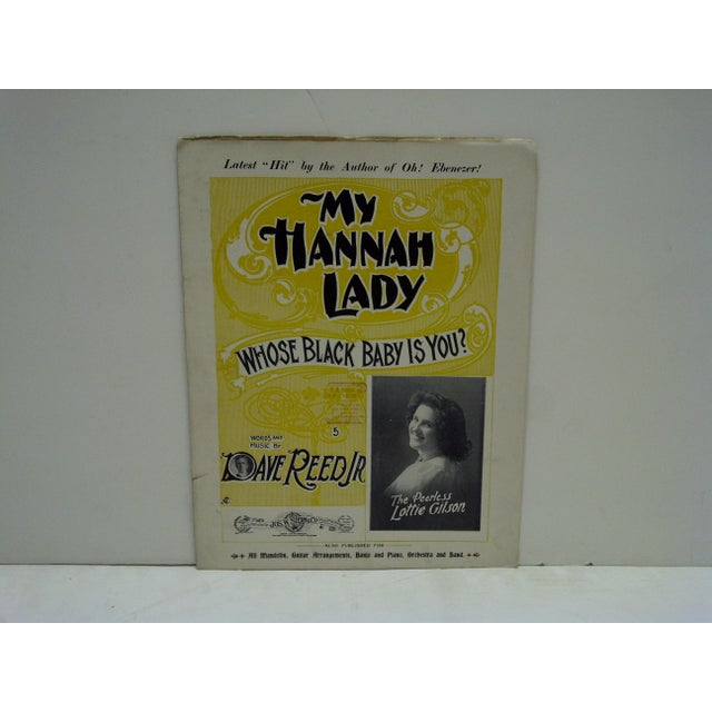 "This is Vintage Sheet Music -- Titled ""My Hannah Lady"" -- Whose Black Baby Is You -- The Sheet Music Is Ready For Framing..."