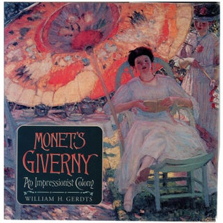 Monet's Giverny: An Impressionist Colony