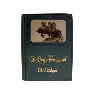 The Boys Froissart Book, 1912 For Sale