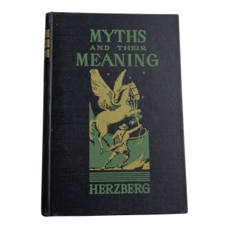 "Vintage 1940s ""Myths and Their Meaning"" Book"