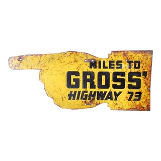 Hand Made Finger Pointing Metal Sign Hwy 73 For Sale