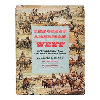 The Great American West: A Pictorial History For Sale