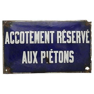 "Antique French ""Pedestrian Only"" Street Sign For Sale"