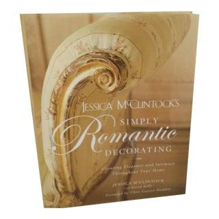 Jessica McClintocks Simply Romantic Decorating For Sale