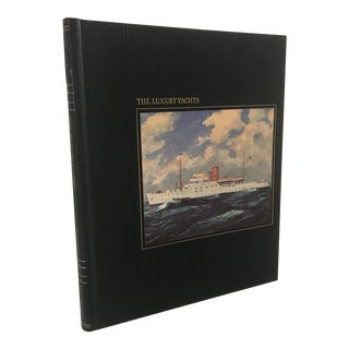 """The Seafarers - Luxury Yachts"" 1981 First Edition Book"
