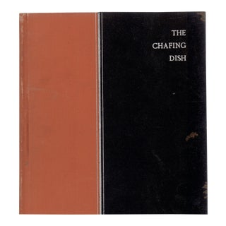 The Chafing Dish: One Hundred Recipes