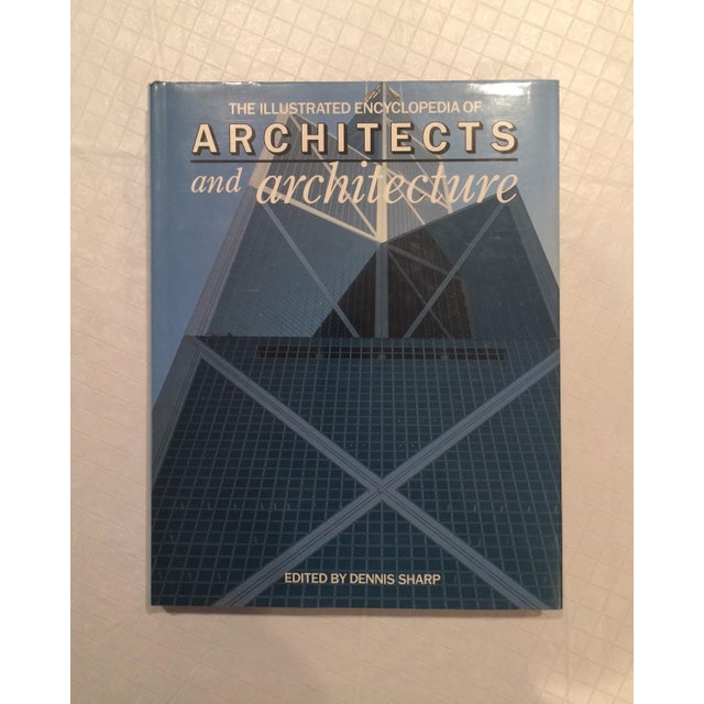 """""""The Illustrated Encyclopedia of Architects and Architecture"""" Book by Dennis Sharp For Sale - Image 13 of 13"""