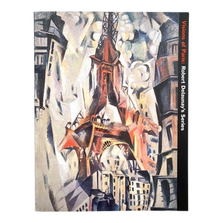 """Robert Delaunay """" Visions of Paris """" Vintage 1997 First Edition Modern Art Guggenheim Museum Exhibition Book For Sale"""