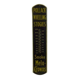 Pollack Wheeling Stogies Vintage Metal Advertising Thermometer For Sale