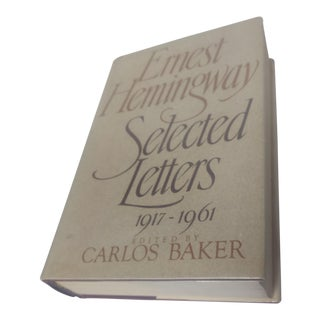 """Ernest Hemingway: Selected Letters"" Book For Sale"
