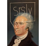 """Image of """"Srsly (Hamilton)"""" Contemporary Portrait Oil Painting For Sale"""