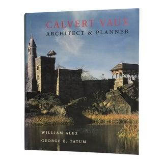 Calvert Vaux Architect and Planner Book