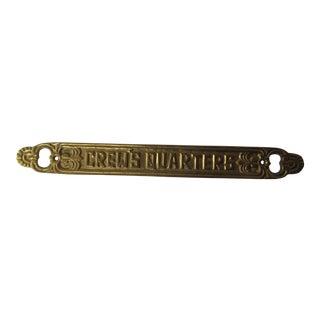 "Vintage Brass Sign ""Crew Quarters"" For Sale"