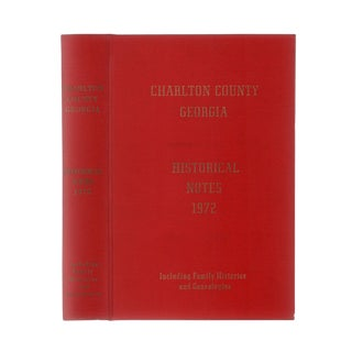 "1972 ""Signed Edition, Charlton County Georgia Historical Notes"" Collectible Book For Sale"