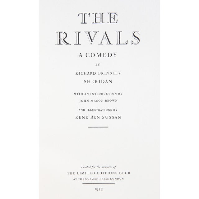 The Rivals by Richard Brinsley Sheridan. Illustrated by Rene Ben Sussan. London: Curwen Press, 1953. Limited Edition....