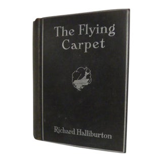 "1932 Richard Halliburton ""The Flying Carpet"" Book For Sale"