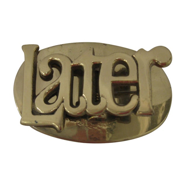 "Brass ""Later"" Clip - Image 1 of 5"