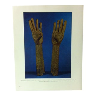 """Circa 1960 """"Hands and Forearms of Beaten Gold With Nails Covered With Silver"""" Treasures of Ancient America Mounted Print For Sale"""