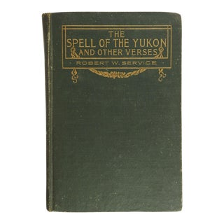 1907 Spell of the Yukon by R. Service Book