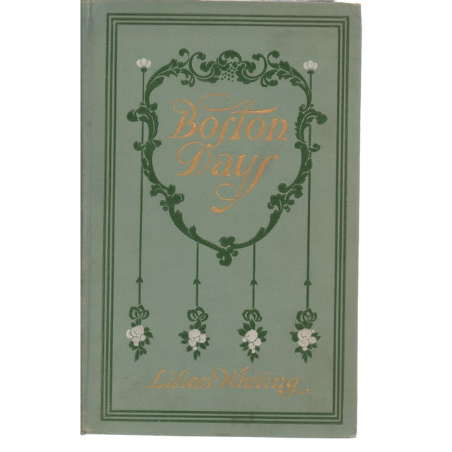 Boston Days Book by Lilian Whiting - Image 1 of 3