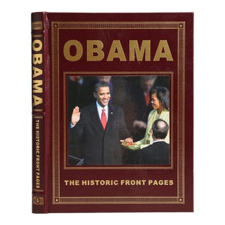"""""""Obama: The Historic Front Pages"""" First Edition For Sale"""