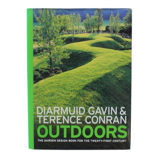 """Gavin & Conran """"Outdoors"""" Designing Gardens and Outdoor Living for 21st Century Coffee Table BookBook For Sale"""