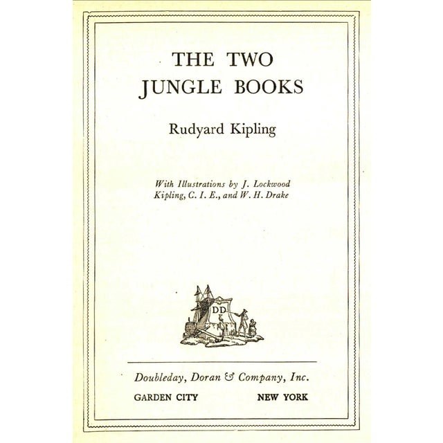 The Two Jungle Books by Rudyard Kipling. Illustrated by J. Lockwood. Garden City, NY: Doubleday, Doran & Company, Inc.,...
