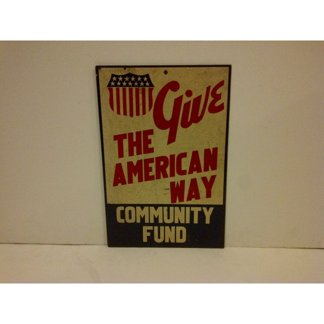 """Vintage """"Give: The American Way"""" Sign Circa 1940 For Sale - Image 5 of 6"""
