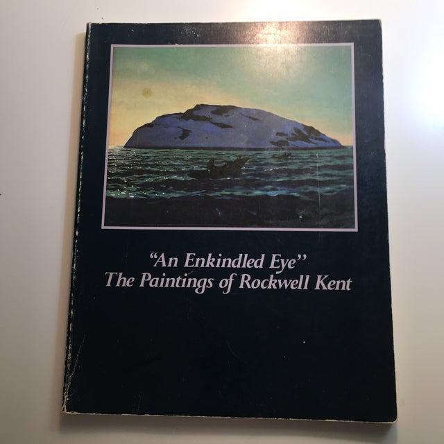 An Enkindled Eye: The Paintings of Rockwell Kent. Santa Barbara: Santa Barbara Museum of Art, 1985. First edition....