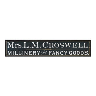 "Trade Sign ""Mrs. L.M. Crosswell, Millinery and Fancy Goods"""