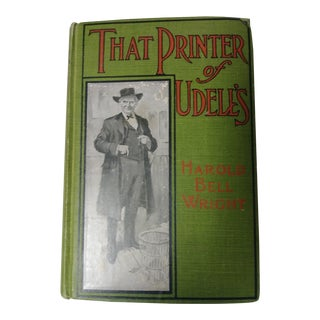 """That Printer of Udell's"" Book by Harold Bell Wright For Sale"
