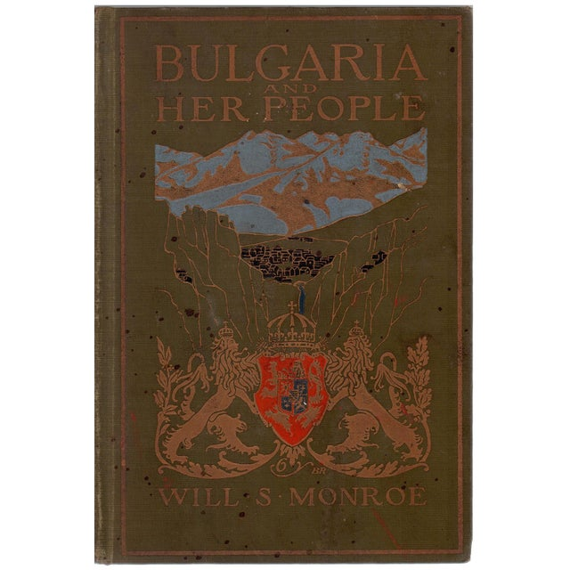 """""""Bulgaria and Her People"""" Hardcover Book by Will S. Monroe - Image 1 of 5"""