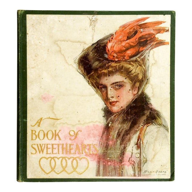 """""""A Book of Sweethearts"""" 1908 Book For Sale"""
