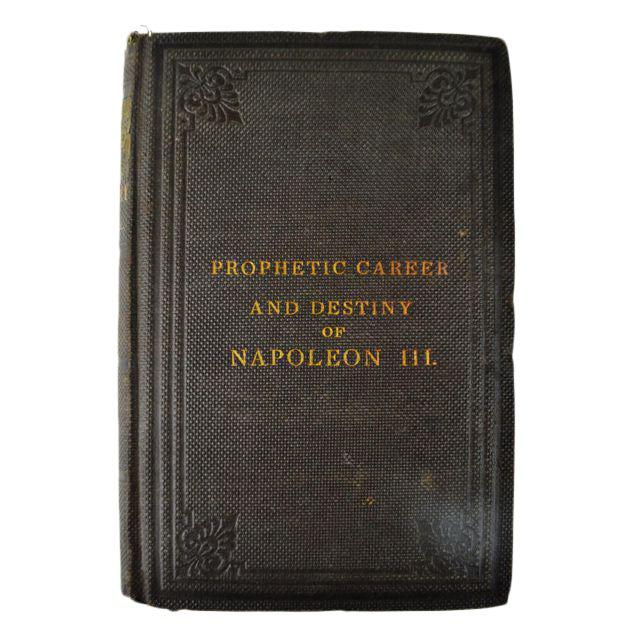 1866 'Prophetic Career and Destiny of Napoleon III' - Image 1 of 10