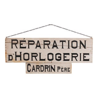 Vintage French 'Reparation d'Horlogerie' Sign For Sale
