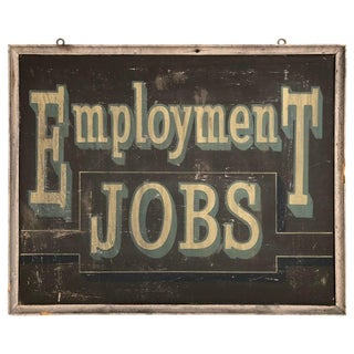 Antique Double Sided Painted Wooden Employment Jobs Sign, Folk Art, 1930s For Sale