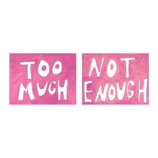 Too Much Not Enough by Virginia Chamlee in White Framed paper, Medium Art Print For Sale