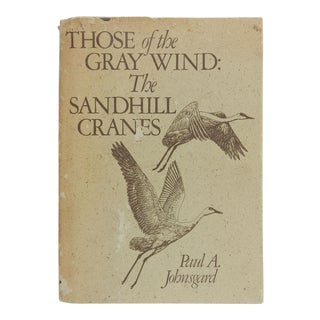 """Those of the Gray Wind: The Sandhill Cranes"" Book"