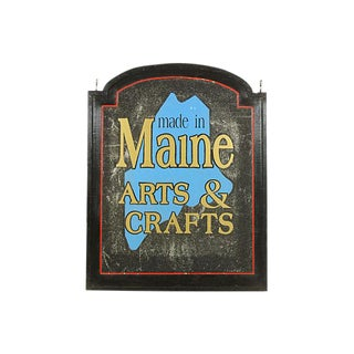 """Maine Arts and Crafts"" Sign"