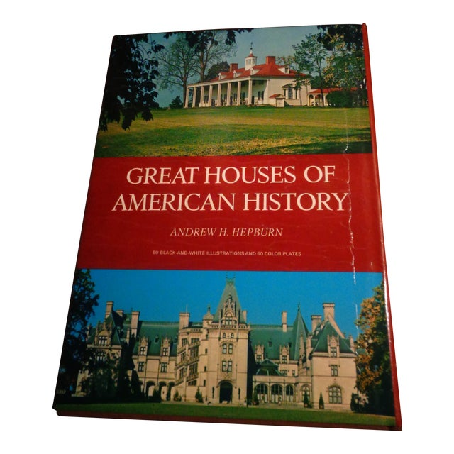 """""""Great Houses of American History"""" Book by Andrew Hepburn For Sale"""