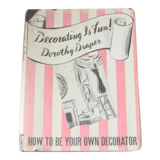 """Decorating Is Fun"" by Dorothy Draper 1st Edition For Sale"